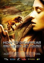 How To Disappear And Never Get Found: Be