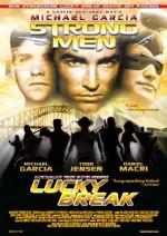 Strongmen Lucky Break